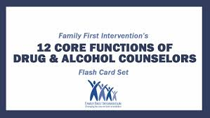 what are the 12 core functions of a drug and alcohol counselor