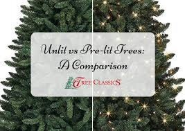 unlit vs pre lit artificial trees a comparison tree