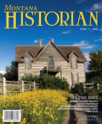 montana historian issue 7 2016 by rey advertising issuu