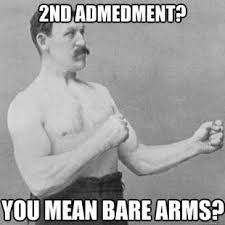 Tough Guy Memes - 46 of the best overly manly man memes