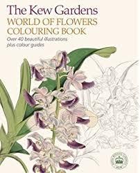 kew gardens flowering plants colouring book 40 beautiful