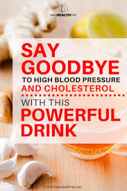 say goodbye to high blood pressure and cholesterol with this
