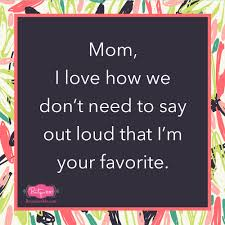 Favorite Child Meme - funny mother s day memes for mom boutique me