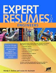 Sample Resume For Professional Engineer by Expert Resumes For Engineers Wendy S Enelow Louise M Kursmark