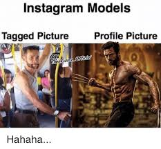Model Meme - instagram models tagged picture profile picture hahaha meme on me me