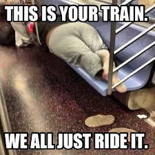 Memes Nyc - lol laugh out loud bad new york subway riders
