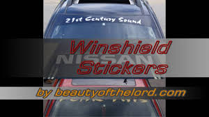 best make windshield stickers you will see this year in 2016