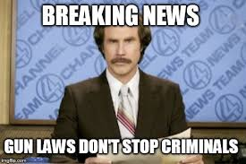 Stop Breaking The Law Meme - ron burgundy meme imgflip