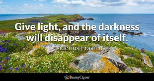 Quotes About Light And Dark Darkness Quotes Brainyquote