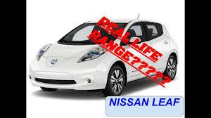 nissan leaf electric car range real life range of a nissan leaf youtube