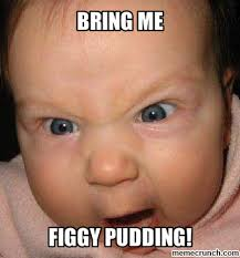Screaming Baby Meme - pudding