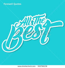 The Best Of The Quot - farewell quote all best poster stock vector 593796236 shutterstock