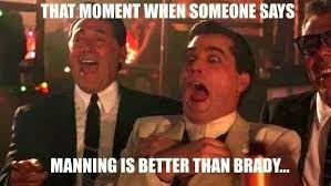 Brady Manning Meme - 22 meme internet that moment when someone says manning is better
