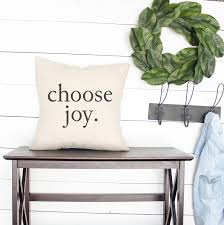choose joy pillow farmhouse pillows farmhouse style gift