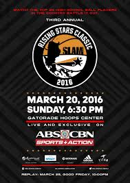 The third annual SLAM Rising Stars Classic to air on ABS CBN