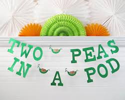2 peas in a pod glitter two peas in a pod banner 5 inch letters with peas pea