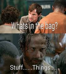 Walking Dead Stuff And Things Meme - what s in the bag walking dead season 5 meme