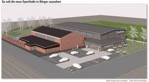Rat Beschließt Förderantrag Turnhalle Börger Soll 2016 Gebaut Werden