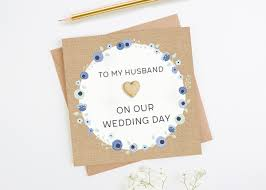 wedding day card to my husband on our wedding day card norma dorothy