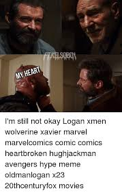 Heartbroken Meme - my heart i m still not okay logan xmen wolverine xavier marvel
