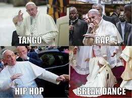 Funny Hip Hop Memes - our pope image 4615305 by owlpurist on favim com