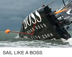Sail Meme - hugo boss ss08 09ah sail like a boss hugo boss meme on sizzle