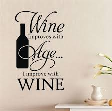 sticker cuisine stickers cuisine wine improves with age i improve winebottle quote