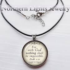 bible necklace buy luke 1 37 bible verse necklace christian jewelry christian