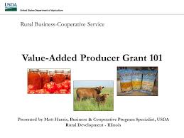 Usda Rual Development Rural Business Cooperative Service Value Added Producer Grant 101