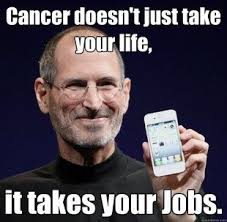 You Fucked Up Memes - steve jobs