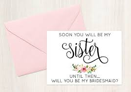 will you be my bridesmaid soon you will be my until then will you be my