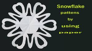 heart shaped paper snowflake designs youtube
