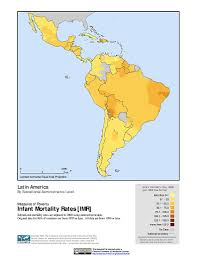 Latin America Countries Map by Maps Global Subnational Infant Mortality Rates V1 Sedac