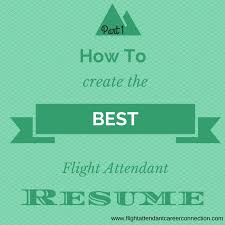 Creating The Best Resume How To Create The Best Flight Attendant Resume Part 1 Youtube