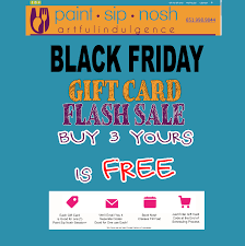 gift card sale black friday gift card flash sale paint sip nosh