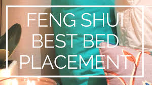 Feng Shui Bed Facing Feng Shui Bed Placement What Is The Best Position For Your Bed