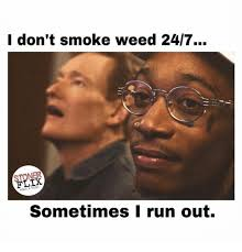 Memes About Smoking Weed - tgif here are the best weed memes of the week slyng com