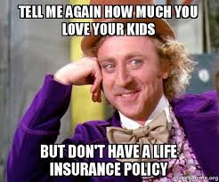 Insurance Meme - life insurance quotes usa prepossessing best 25 insurance meme ideas
