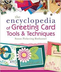 greeting card the encyclopedia of greeting card tools techniques susan