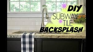 diy subway tile backsplash tutorial youtube