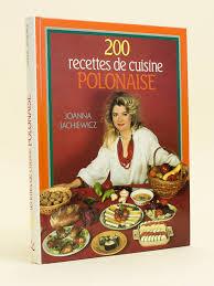 recette cuisine polonaise livre 200 recettes de cuisine polonaise jachiewicz joanna