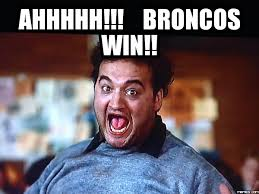 Broncos Win Meme - the year 31 project strength training days 8 16 sore forever