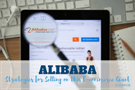 alibaba target market alibaba strategies for selling on this e commerce giant