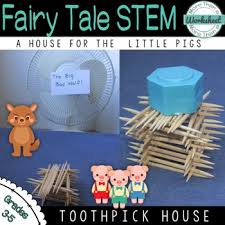 toothpick house fairy tale stem three little pigs build a toothpick house tpt