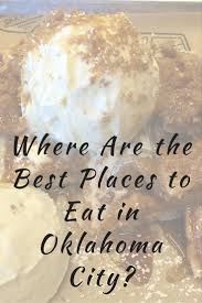Oklahoma traveling tips images 38 best dining in oklahoma city okc images jpg