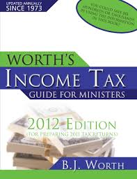 worth u0027s income tax guide for minister u0027s b j worth