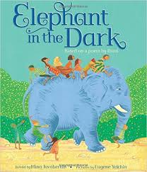 3 Blind Men And The Elephant 3 New Picture Books That Make Great Read Alouds U201cthe Grasshopper