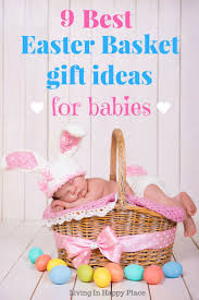 baby s easter gifts easter basket ideas for babies easter gift ideas for baby