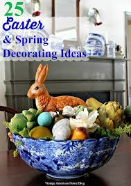 Home Decor Ideas Blogs Spring And Easter Decorating Ideas Vintage American Home