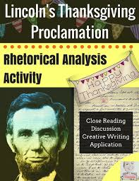 thanksgiving abraham lincoln a rhetorical analysis activity